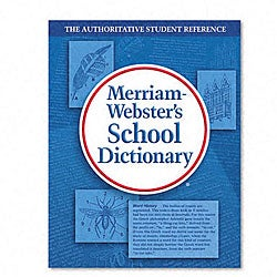 Merriam-Websters School Dictionary (Revised Edition)