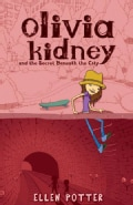 Olivia Kidney and the Secret Beneath the City (Paperback)