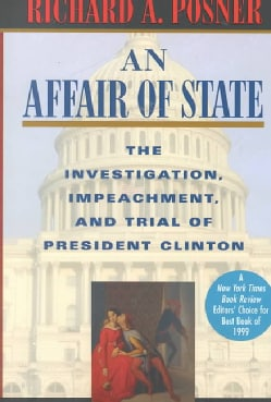 An Affair of State: The Investigation, Impeachment, and Trial of President Clinton (Paperback)