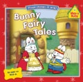 Bunny Fairy Tales: The Froggy Prince, Max and the Beanstalk, Little Red Ruby Hood (Paperback)