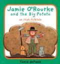 Jamie O'rourke and the Big Potato: An Irish Folktale (Board book)