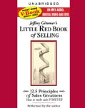 Little Red Book of Selling: 12.5 Principles of Sales Greatness, How to Make Sales Forever: V-Book