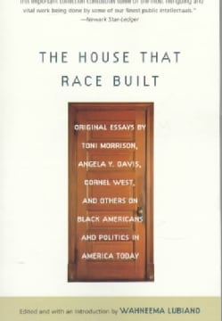 The House That Race Built (Paperback)