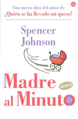 Madre al Minuto/ The One-Minute Mother (Paperback)