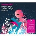 Miguel Migs - Those Things Deluxe