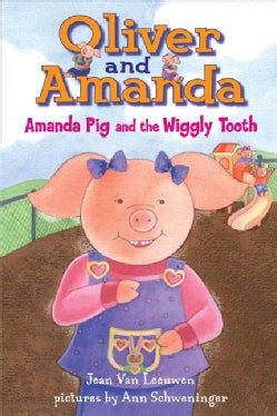 Amanda Pig and the Wiggly Tooth (Paperback)