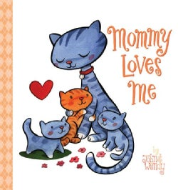 Mommy Loves Me (Board book)