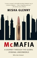 McMafia: A Journey Throuh the Global Criminal Underworld (Paperback)