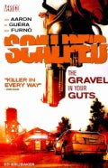 Scalped 4: The Gravel in Your Guts (Paperback)