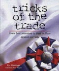 Tricks of the Trade: From Best Intentions to Best-In-Show (Paperback)
