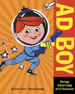Ad Boy: Vintage Advertising with Character (Paperback)