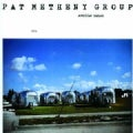 Pat Group Metheny - American Garage