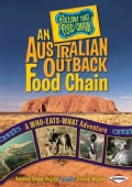 An Australian Outback Food Chain: A Who-Eats-What Adventure (Hardcover)
