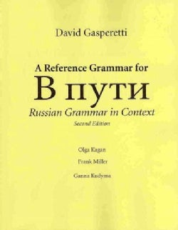 A Reference Grammar for B nyth: Russian Grammar in Context (Paperback)