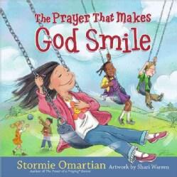 The Prayer That Makes God Smile (Hardcover)
