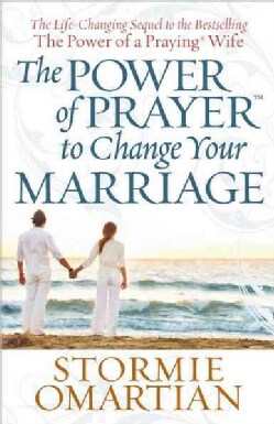 The Power of Prayer to Change Your Marriage (Paperback)