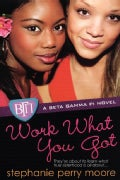 Work What You Got (Paperback)
