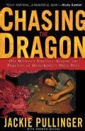 Chasing the Dragon: One Woman's Struggle Against the Darkness of Hong Kong's Drug Dens (Paperback)