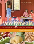Williams-Sonoma Family Meals (Hardcover)