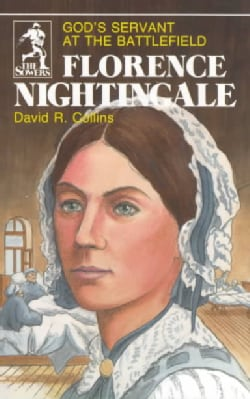 Florence Nightingale: Gods Servant at the Battlefield (Paperback)