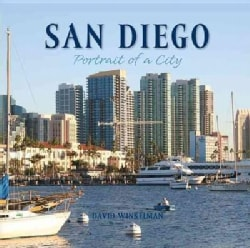 San Diego: Portrait of a City (Hardcover)