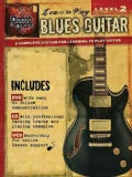 Blues Guitar - Level 2: House of Blues Learn to Play Series