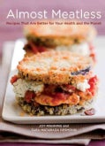 Almost Meatless: Recipes That Are Better for Your Health and the Planet (Paperback)