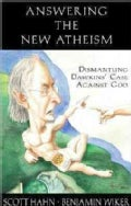 Answering the New Atheism: Dismantling Dawkins' Case Against God (Paperback)