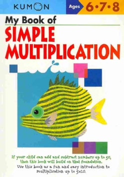 My Book of Simple Multiplication: Ages 6,7,8 (Paperback)