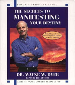 The Secrets of Manifesting Your Destiny (CD-Audio)