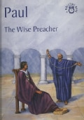 Paul: The Wise Preacher (Paperback)
