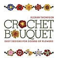 Suzann Thompson 'Crochet Bouquet' Craft Book