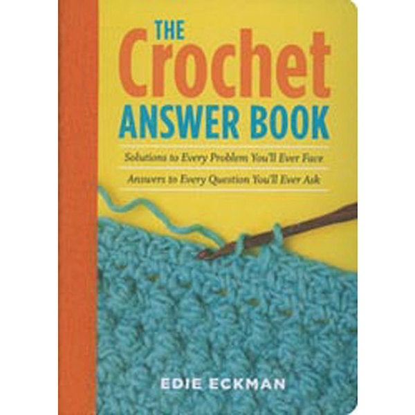 Storey Publishing 'The Crochet Answer Book' Guide