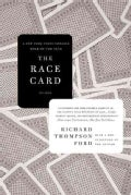 The Race Card: How Bluffing About Bias Makes Race Relations Worse (Paperback)