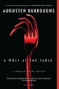 A Wolf at the Table: A Memoir of my Father (Paperback)