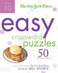 The New York Times Easy Crossword Puzzles: 50 Monday Puzzles from the Pages of the New York Times (Spiral bound)