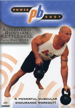 Powerbody: Advanced Russian Kettlebell Workout With Phil Ross (DVD)