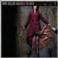 Amanda Palmer - Who Killed Amanda Palmer (Parental Advisory)