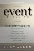 Event Planning: The Ultimate Guide to Successful Meetings, Corporate Events, Fundraising Galas, Conferences, Conv... (Hardcover)