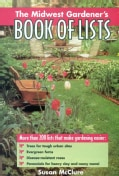 The Midwest Gardener's Book of Lists (Paperback)