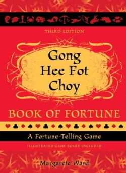 Gong Hee Fot Choy Book of Fortune: A Fortune-Telling Game (Hardcover)
