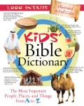 Kids' Bible Dictionary (Paperback)