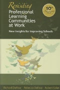 Revisiting Professional Learning Communitis at Work: New Insights for Improving Schools (Paperback)