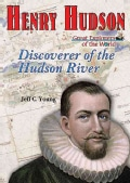 Henry Hudson: Discoverer of the Hudson River (Hardcover)