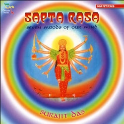 Surajit Das - Sapta Rasa: Seven Moods of Our Mind