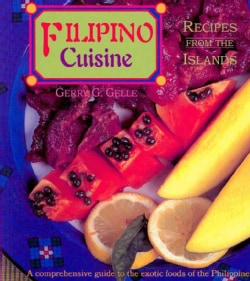 Filipino Cuisine: Recipes from the Islands (Paperback)
