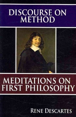 Discourse on Method & Meditations on First Philosophy (Paperback)