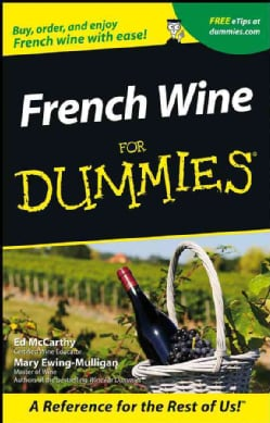 French Wines for Dummies (Paperback)
