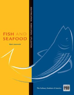 Fish and Seafood: Identification, Fabrication, Utilization (Hardcover)