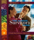 Cancer Survivor's Guide: Foods That Help You Fight Back (Paperback)